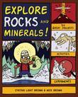 Explore Rocks and Minerals!: 25 Great Projects, Activities, Experiements