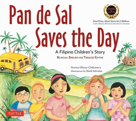 Pan de Sal Saves the Day: A Filipino Children's Story
