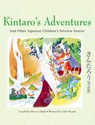 Kintaro's Adventures & Other Japanese Children's Fav Stories