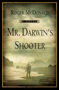 Mr. Darwin's Shooter: A Novel