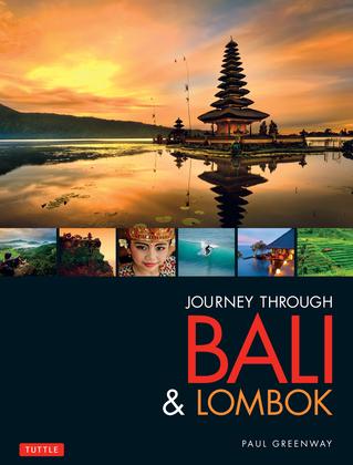 Journey Through Bali & Lombok