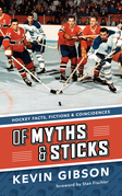 Of Myths and Sticks: Hockey Facts, Fictions and Coincidences