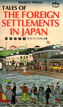 Tales of Foreign Settlements in Japan