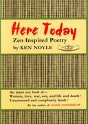 Here Today, Zen Poetry