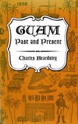 Guam Past and Present