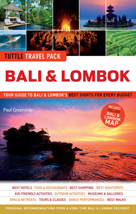 Tuttle Travel Pack Bali & Lombok: Your Guide to Bali & Lombok's Best Sights for Every Budget