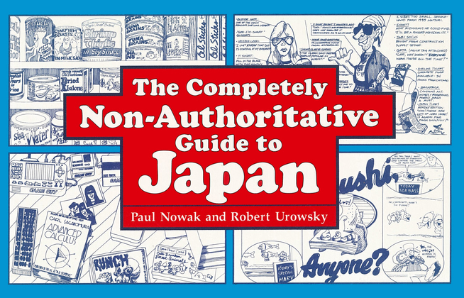 The Completely Non-Authoritative Guide to Japan