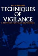 Techniques of Vigilance