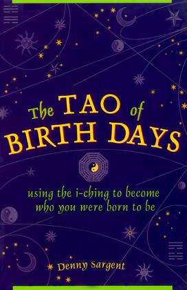 The Tao of Birth Days