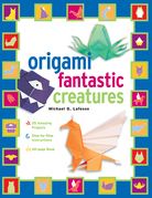 Origami Fantastic Creatures: [Origami with Book, 25 Projects]