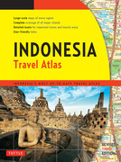 Indonesia Travel Atlas Third Edition: Indonesia's Most Up-to-date Travel Atlas