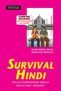 Survival Hindi: How to Communicate without Fuss or Fear - Instantly! (Hindi Phrasebook)
