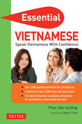 Essential Vietnamese: Speak Vietnamese with Confidence! (Vietnamese Phrasebook)