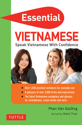 Essential Vietnamese: Speak Vietnamese with Confidence! (Vietnamese Phrasebook)