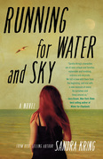 Running for Water and Sky: A Novel