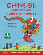 Chinese and English Nursery Rhymes: Share and Sing in Two Languages [Downloadable Audio Included]