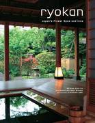 Ryokan: Japan's Finest Spas and Inns