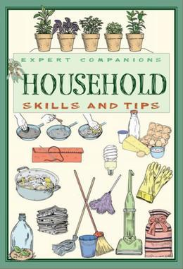 Expert Companions: Household: Skills and Tips