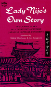Lady Nijo's Own Story: The Candid Diary of a Thirteenth-Century Japanese Imperial Concubine