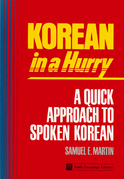 Korean in a Hurry: A Quick Approach to Spoken Korean