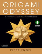 Origami Odyssey: A Journey to the Edge of Paperfolding [Downloadable Material Included]