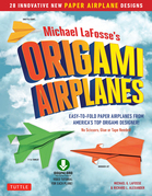 Planes for Brains: 28 Innovative Origami Airplane Designs [Downloadable Material Included]