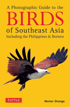 Photographic Guide to the Birds of Southeast Asia