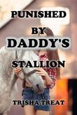 Punished by Daddy's Stallion