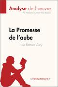 La Promesse de l'aube de Romain Gary (Analyse de l'oeuvre)