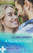 A Nurse In Crisis (Mills & Boon Medical)