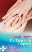 The Surgeon's Proposal (Mills & Boon Medical) (Doctors Down Under, Book 3)