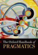The Oxford Handbook of Pragmatics