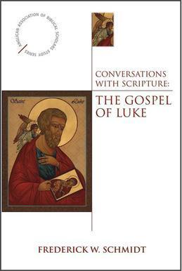 Conversations with Scripture: The Gospel of Luke