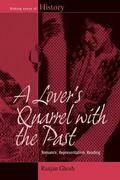 A Lover's Quarrel with the Past: Romance, Representation, Reading