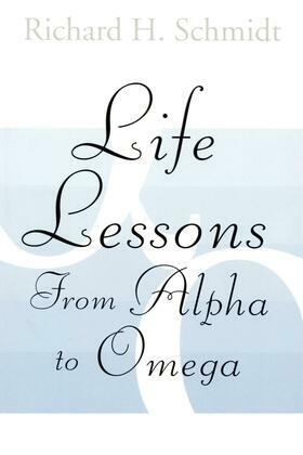 Life Lessons: From Alpha to Omega