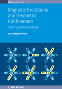 Magnetic Excitations and Geometric Confinement: Theory and simulations