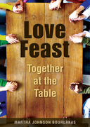 Love Feast: Together at the Table