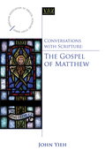 Conversations with Scripture: The Gospel of Matthew