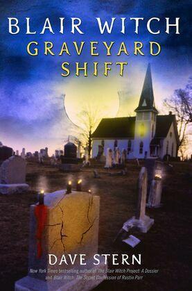 Blair Witch: Graveyard Shift