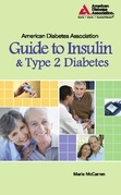 American Diabetes Association Guide to Insulin and Type 2 Diabetes