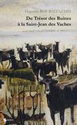 Du trésor des ruines à la Saint-Jean des vaches
