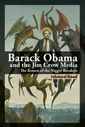 Barack Obama and the Jim Crow Media