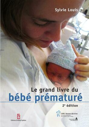 Le grand livre du bébé prématuré
