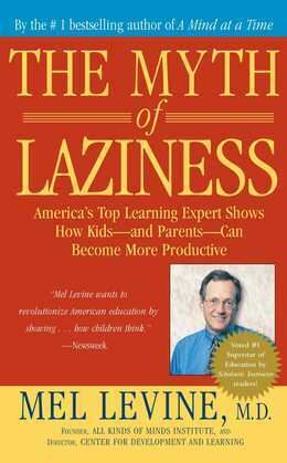 The Myth of Laziness: How Kids - and Parents - Can Become More Productive