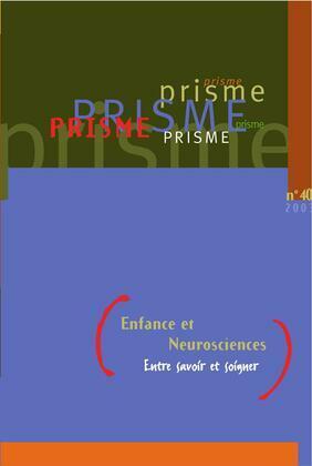 PRISME No 40 Enfance et Neuroscience