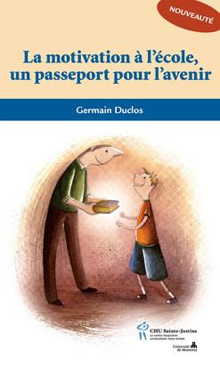 La motivation à l'école un passeport pour l'avenir