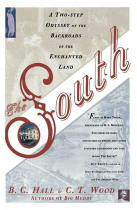 South: A Two-Step Odyssey on the Backroads of the Enchanted Land