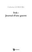 Irak : Journal d'une guerre