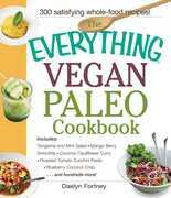 The Everything Vegan Paleo Cookbook