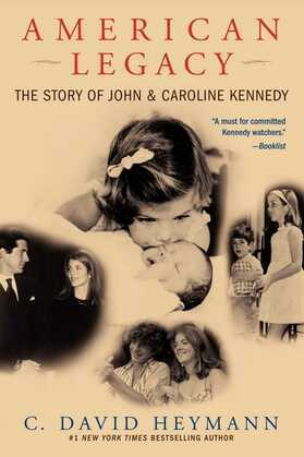 American Legacy: The Story of John and Caroline Kennedy